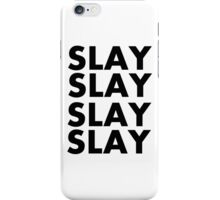 slay repeat iPhone Case/Skin