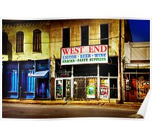 West End Alcohol store... Poster