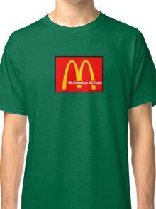 McDonalds = McCHEMICAL McFEASt Classic T-Shirt