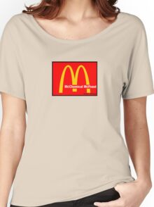 McDonalds = McCHEMICAL McFEASt Women's Relaxed Fit T-Shirt
