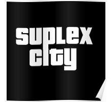 Suplex City v2 Poster