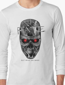 No Fate But What We Make Long Sleeve T-Shirt