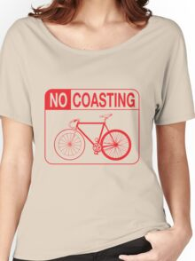 No Coasting Women's Relaxed Fit T-Shirt