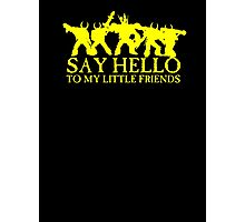 Say Hello to my Little Friends of the Ruinous Powers - yellow Photographic Print