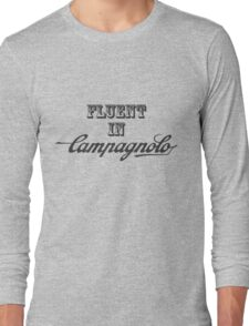 Fluent In Campagnolo Long Sleeve T-Shirt