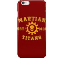 Sports Team: The Martian Titans iPhone Case/Skin