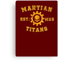 Sports Team: The Martian Titans Canvas Print