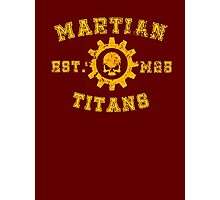 Sports Team: The Martian Titans Photographic Print