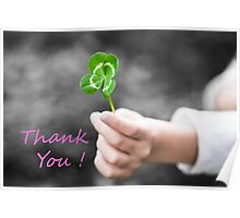 Four-Leaved Clover in a Child Hand - Thank You Poster