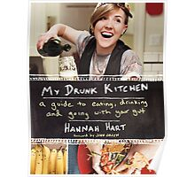 My Drunk Kitchen - a guide to eating, drinking, and going with your gut Poster