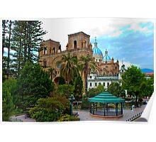 Parque Calderon and Immaculate Conception Cathedral in Cuenca Poster