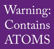 Warning: Contains ATOMS by OrsonKent