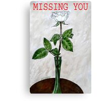 MISSING YOU 2 Canvas Print
