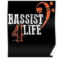 bassist 4 life Poster