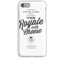 The Royale with Cheese - black iPhone Case/Skin