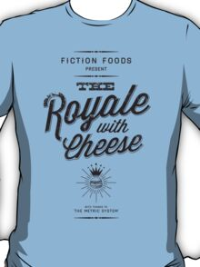 The Royale with Cheese - black T-Shirt