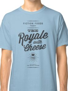 The Royale with Cheese - black Classic T-Shirt