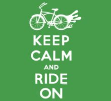 Keep Calm and Ride On - cruiser - white fonts 1 One Piece - Short Sleeve