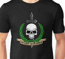 For Tanith - For The Emperor!  Unisex T-Shirt