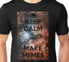 Keep Calm and Make Memes (Black) Unisex T-Shirt