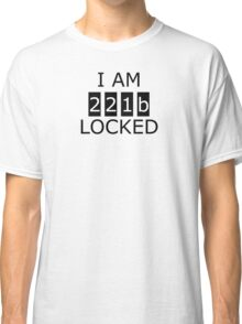 I am 221b locked Classic T-Shirt