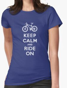 Keep Calm and Ride On mountain bike white fonts Womens Fitted T-Shirt