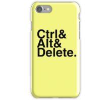 Ctrl + Alt + Delete iPhone Case/Skin