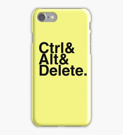 Ctrl + Alt + Delete iPhone Case/Skin