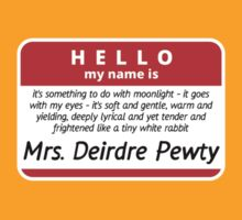 Hello! My name is Mrs. Deirdre Pewty by AAA-Ace