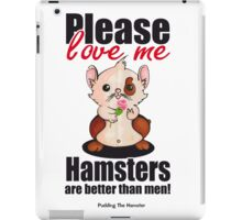 Pudding the Hamster - Please love me iPad Case/Skin