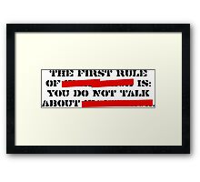 the first rule of fight club Framed Print