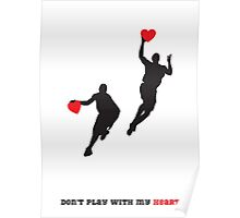 don't play with my heart Poster