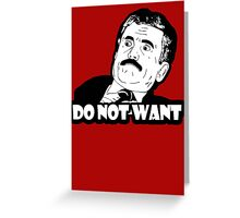 Do not want meme Greeting Card
