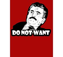 Do not want meme Photographic Print