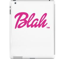 Blah Barbie iPad Case/Skin