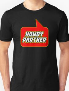 Howdy Partner by Bubble-Tees.com T-Shirt