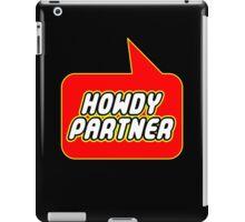 Howdy Partner by Bubble-Tees.com iPad Case/Skin
