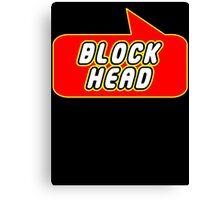 Block Head by Bubble-Tees.com Canvas Print