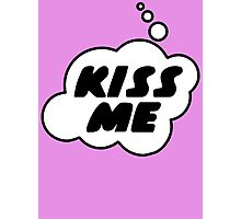 Kiss Me by Bubble-Tees.com Photographic Print