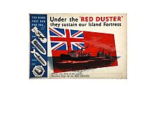 WAR POSTER, Red Duster, Red Ensign, Royal Merchant Navy, WWII poster Photographic Print