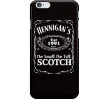 Hennigans - the no smell, no tell scotch (Kramer) iPhone Case/Skin