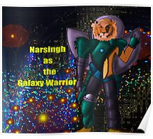 Narsingh as the galaxy warrior Poster