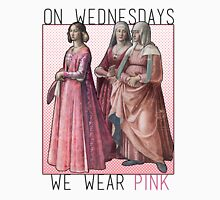 """On Wednesdays we wear pink"" Renaissance Ladies T-Shirt"