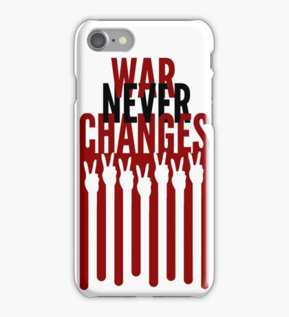 War Never Changes iPhone Case/Skin