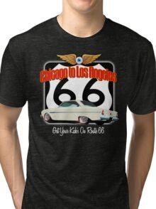 Get Your Kicks on 66 Tri-blend T-Shirt