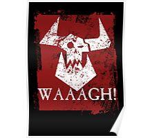 Ork Red Waaargh! Poster