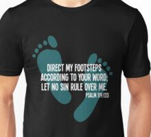 Direct my footsteps according to your word; let no sin rule over me Unisex T-Shirt