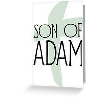 Son of Adam Greeting Card