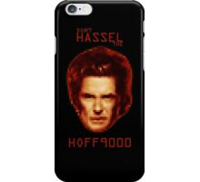 Don't HASSEL the HOFF9000 iPhone Case/Skin