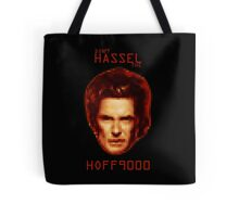 Don't HASSEL the HOFF9000 Tote Bag